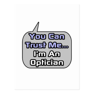 Trust Me .. I'm an Optician Postcard