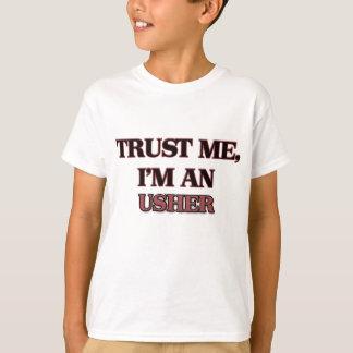 Trust Me I'm an Usher T-Shirt
