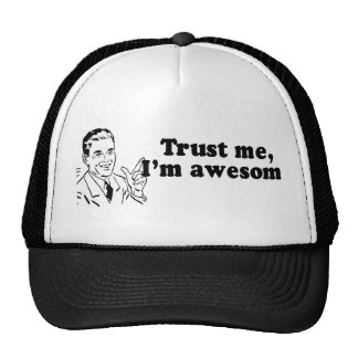 TRUST ME, I'M AWESOME TRUCKER HAT