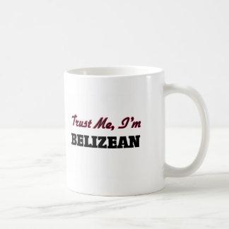 Trust me I'm Belizean Classic White Coffee Mug