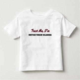 Trust me I'm British Virgin Islander Tee Shirt