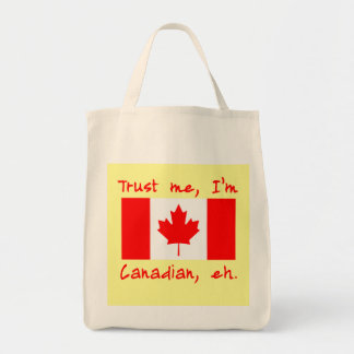 Trust Me I'm Canadian Products Grocery Tote Bag