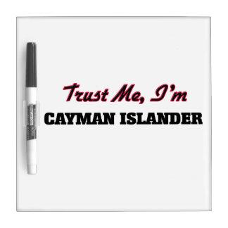 Trust me I'm Cayman Islander Dry Erase Board
