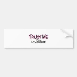 Trust Me I'm Divorced (pink) Bumper Sticker