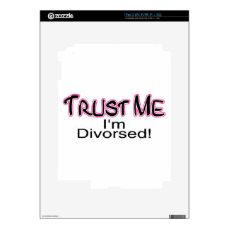 Trust Me I'm Divorced (pink) Skin For iPad 2