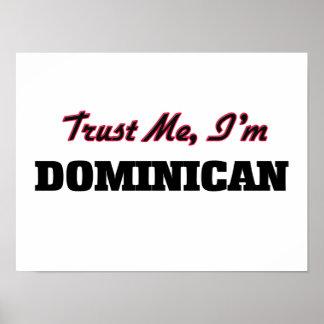 Trust me I'm Dominican Print