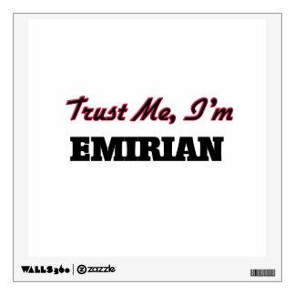 Trust me I'm Emirian Wall Decal