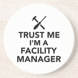 Trust me I'm Facility Manager Beverage Coaster