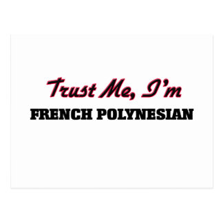 Trust me I'm French Polynesian Post Cards