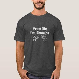 Trust Me I'm Grandpa T-Shirt