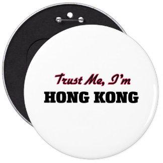 Trust me I'm Hong Kong Button