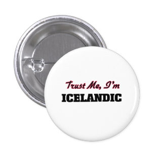 Trust me I'm Icelandic Pinback Button