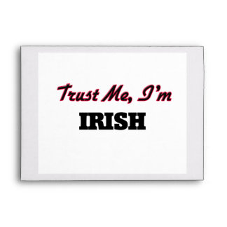 Trust me I'm Irish Envelopes