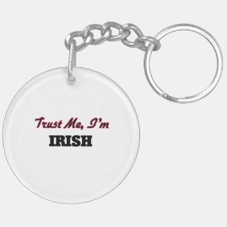 Trust me I'm Irish Acrylic Key Chain
