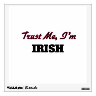Trust me I'm Irish Wall Decor