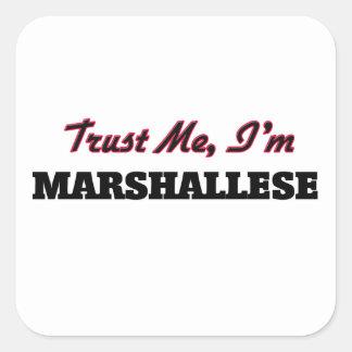 Trust me I'm Marshallese Square Sticker