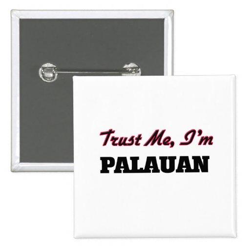 Trust me I'm Palauan Buttons