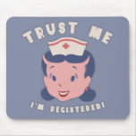 Trust Me - I'm Registered Mouse Pad
