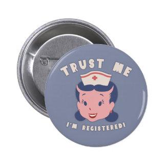 Trust Me - I'm Registered Pinback Button