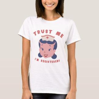 Trust Me I'm Registered T-Shirt