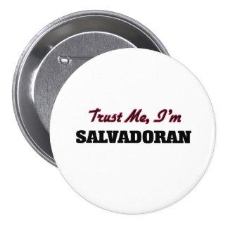 Trust me I'm Salvadoran Pinback Buttons