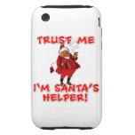 Trust Me I'm Santa's Helper Funny Tshirt Tough iPhone 3 Cases