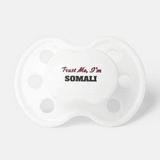 Trust me I'm Somali Baby Pacifiers
