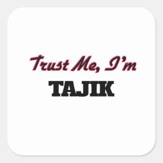 Trust me I'm Tajik Square Sticker