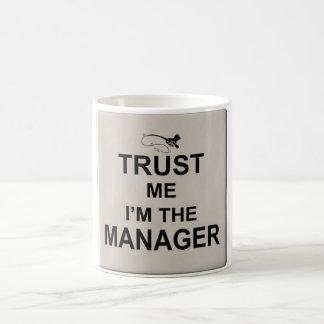 Trust me I'm the manager Classic White Coffee Mug