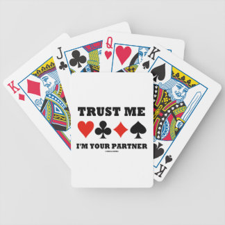 Trust Me I'm Your Partner (Bridge Card Suits)