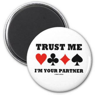 Trust Me I'm Your Partner (Bridge Card Suits) 2 Inch Round Magnet