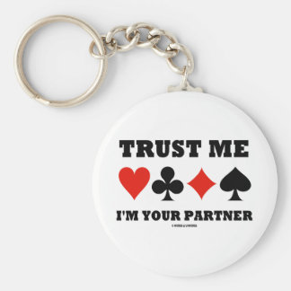 Trust Me I'm Your Partner (Bridge Card Suits) Keychain
