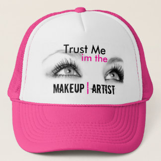 Trust me in the makeup artist trucker hat
