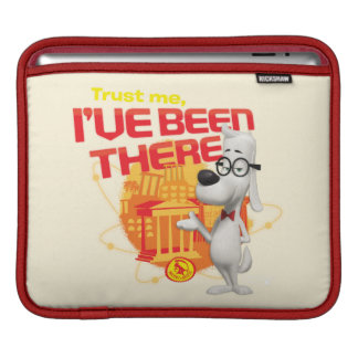 Trust Me I've Been There iPad Sleeve