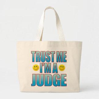 Trust Me Judge Life B Large Tote Bag