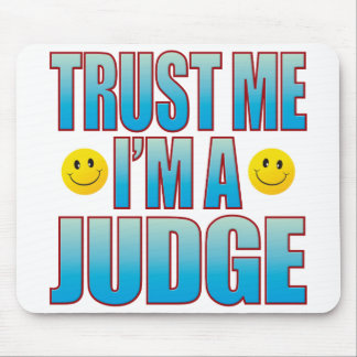 Trust Me Judge Life B Mouse Pad