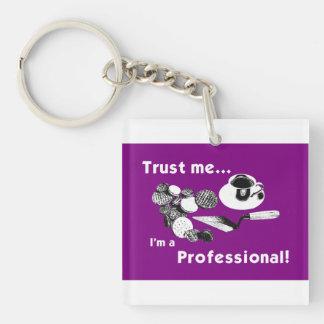 Trust Me... Key Chain