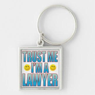 Trust Me Lawyer Life B Keychain