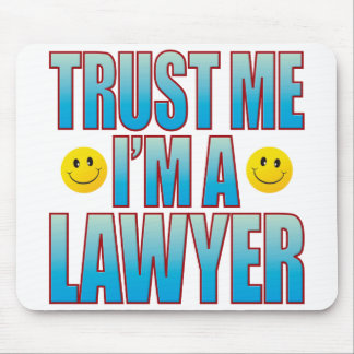 Trust Me Lawyer Life B Mouse Pad