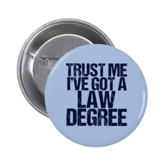 Trust Me Lawyer Pinback Button