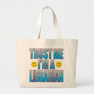 Trust Me Librarian Life B Large Tote Bag