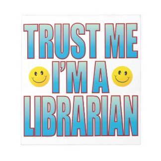Trust Me Librarian Life B Notepad