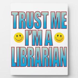 Trust Me Librarian Life B Plaque