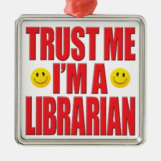 Trust Me Librarian Life Silver-Colored Square Decoration