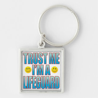 Trust Me Lifeguard Life B Keychain