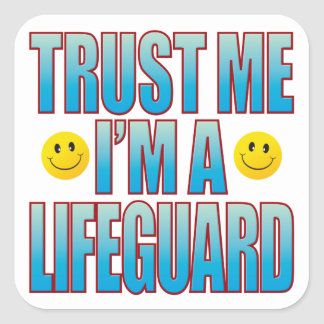 Trust Me Lifeguard Life B Square Sticker