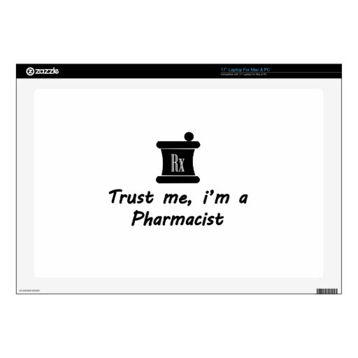 Trust me m a Pharmacist Decal For Laptop