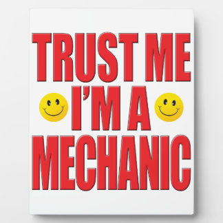 Trust Me Mechanic Life Plaque