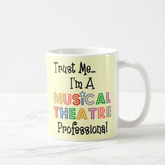 Trust Me ...Musical Theatre Pro Mug