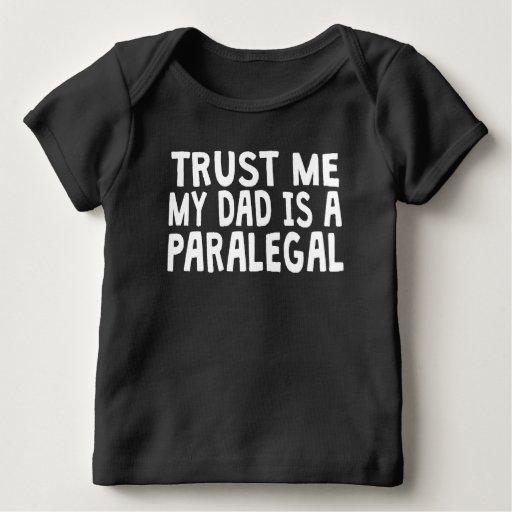Trust Me My Dad Is A Paralegal T Shirt T-Shirt, Hoodie, Sweatshirt